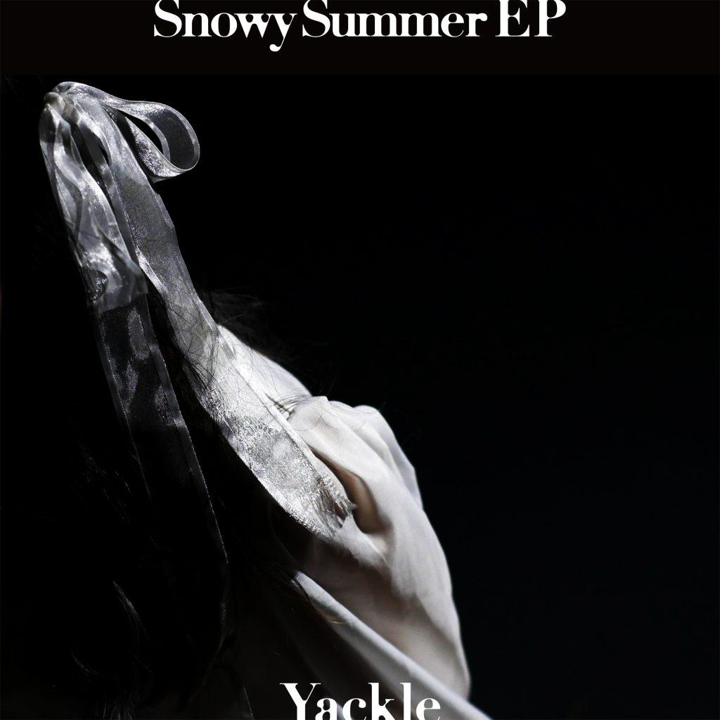Yackle – SnowySummer EP