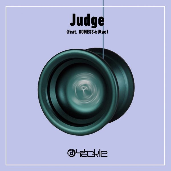 Yackle – Judge (feat. GOMESS & Utae)