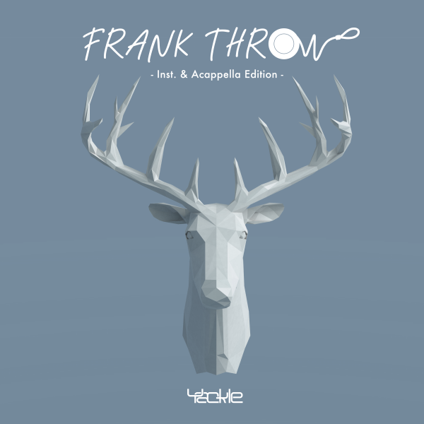 Yackle – FRANK THROW – Inst. & Acappella Edition –