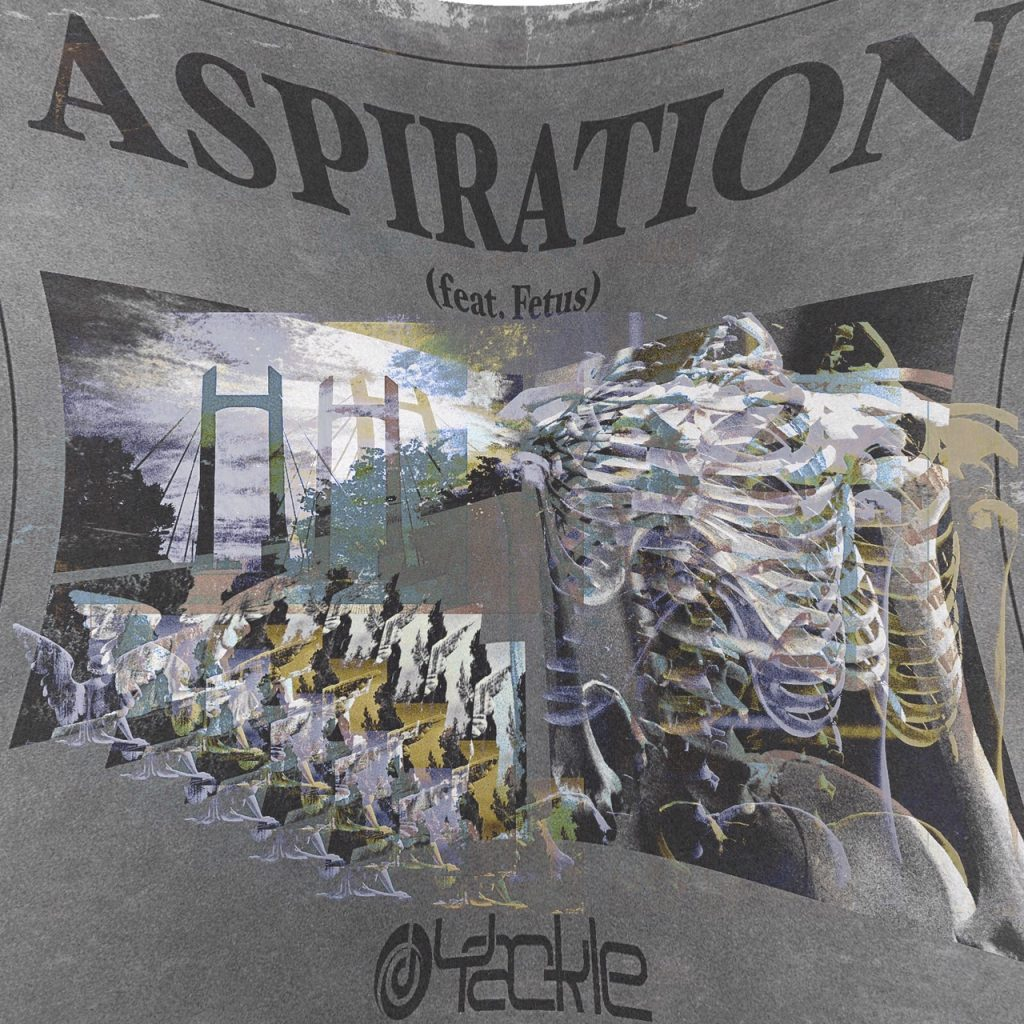 Yackle – Aspiration (feat. Fetus)