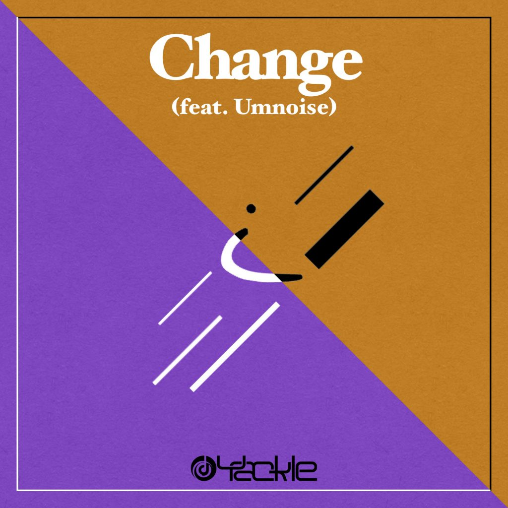 Yackle – Change (feat. Umnoise)