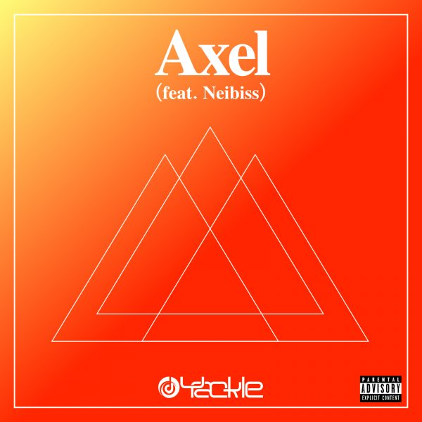 Yackle – Axel (feat. Neibiss)