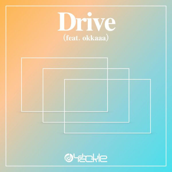 """毎週連続シングルリリース第10作目""""Drive (feat. okkaaa)""""を4/1(水)にリリース!"""