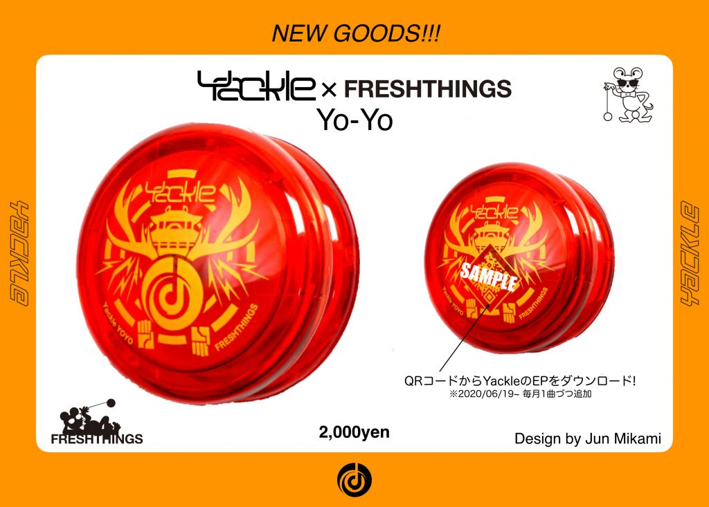 "Yackle × FRESHTHINGS ""Yo-Yo"" の発売が決定!!"