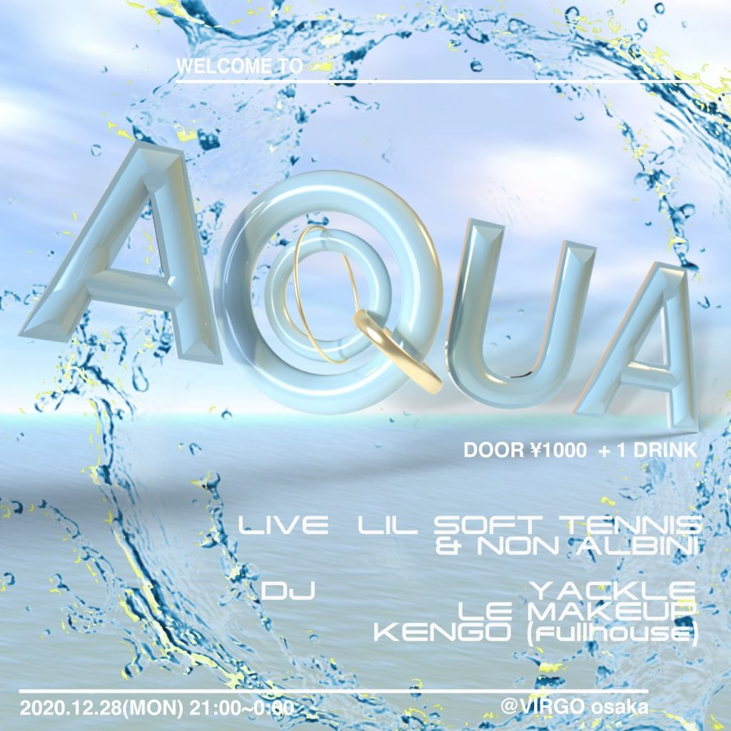 2020/12/28(月)開催「AQUA」にYackleが出演。