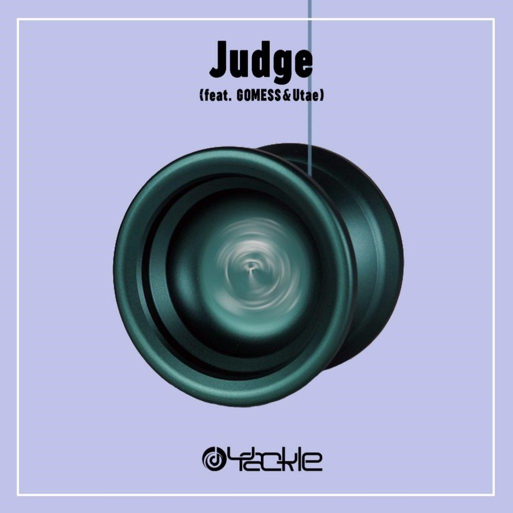 Yackle – Judge (feat. GOMESS & Utae)