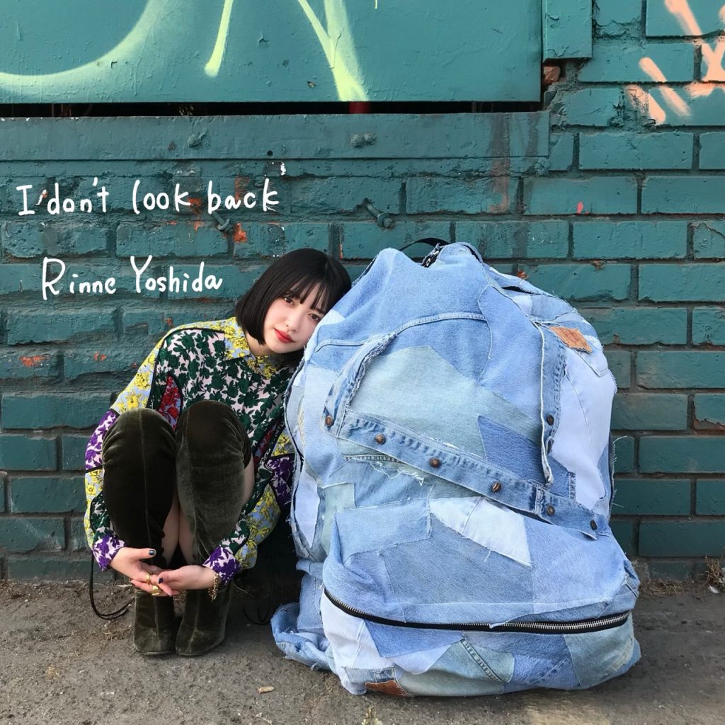 吉田凜音 – I don't look back