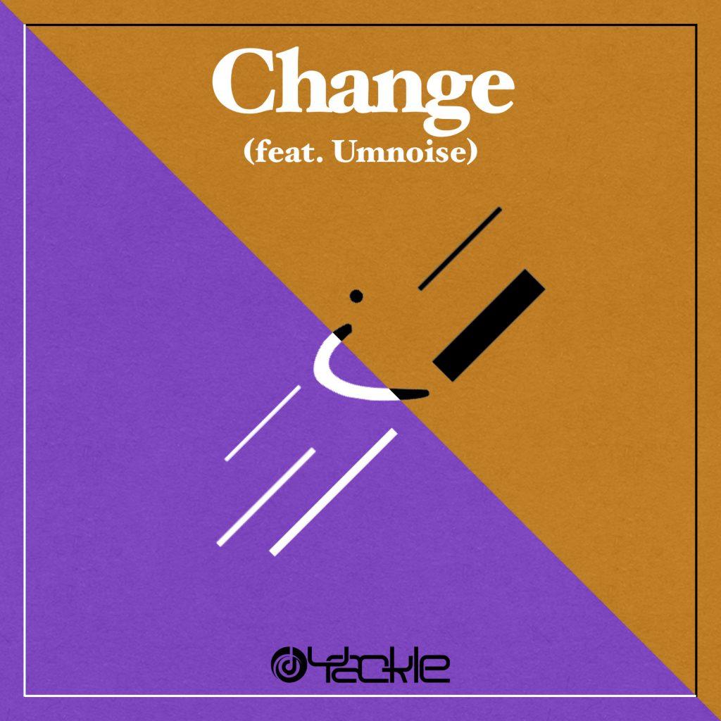 Yackle – Change (feat. Umnoise)