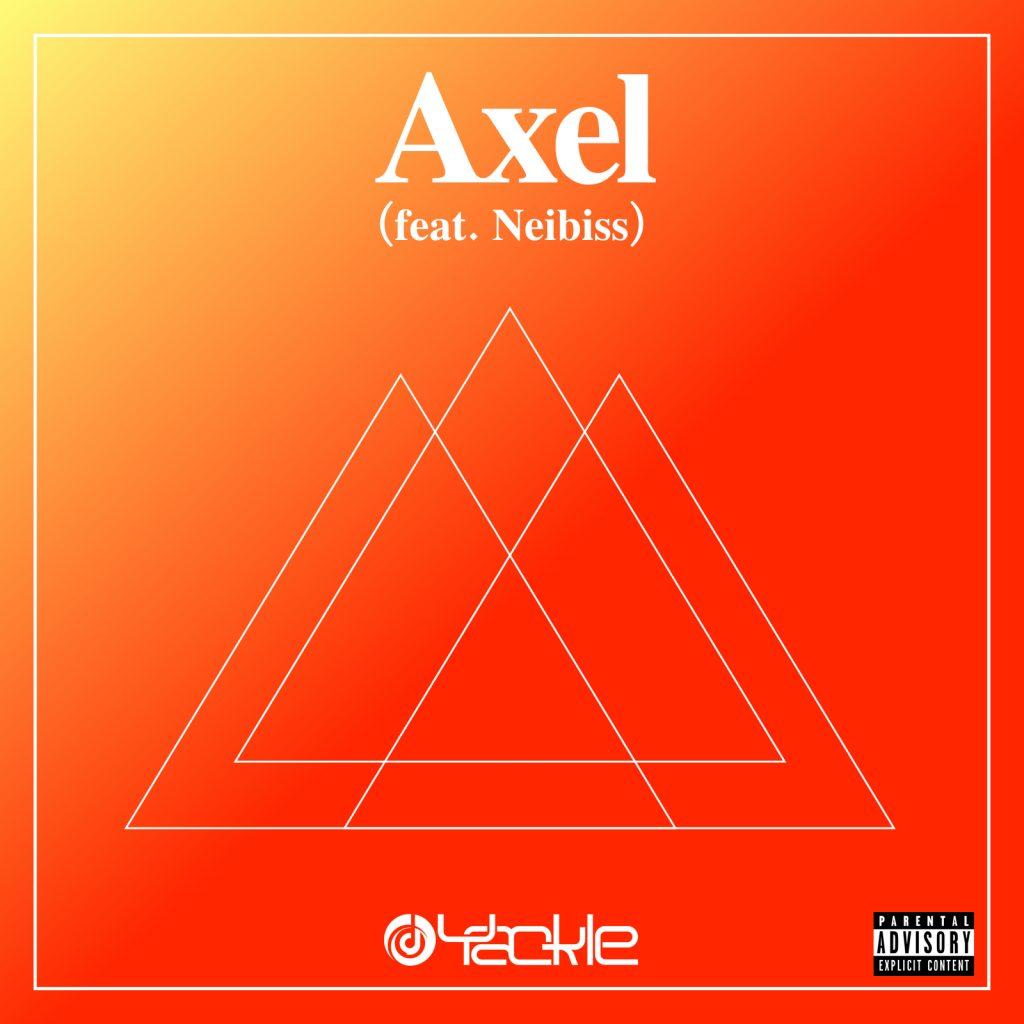 Yackle – Axel (feat. Neibiss)