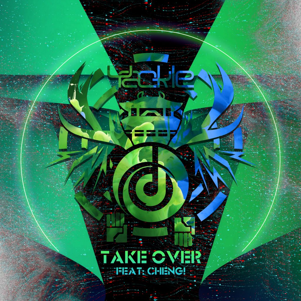 Yackle – Take Over (feat. Cheng)